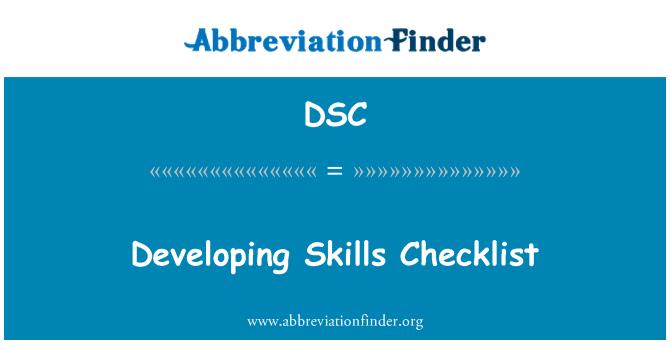DSC: Developing Skills Checklist