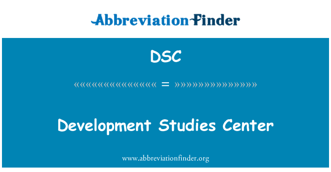DSC: Development Studies Center