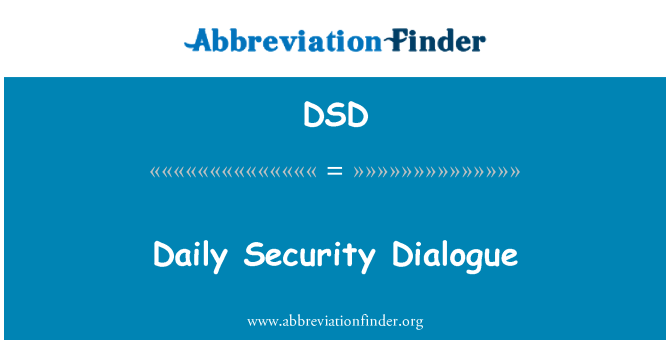 DSD: Daily Security Dialogue