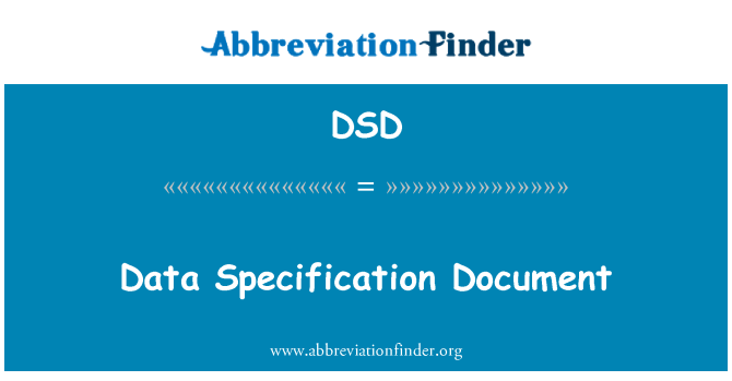 DSD: Data Specification Document