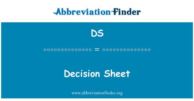 DS: Decision Sheet