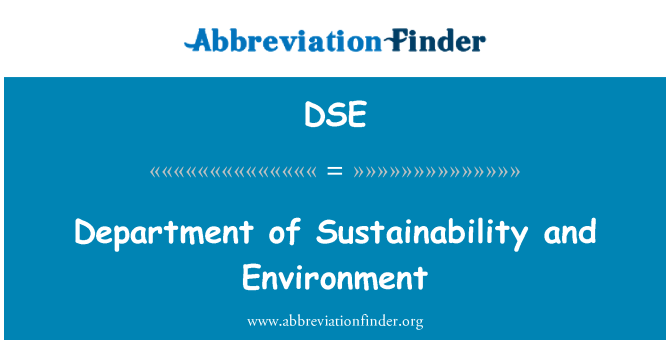 DSE: Department of Sustainability and Environment