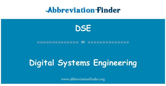 DSE: Digital Systems Engineering