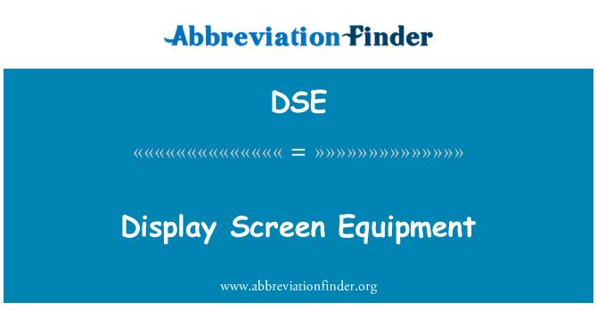 DSE: Display Screen Equipment