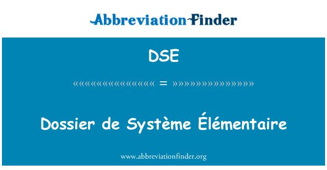 DSE: Dossier de Système Élémentaire