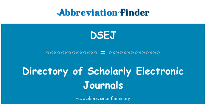 DSEJ: Directory of Scholarly Electronic Journals