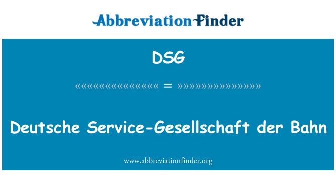 DSG: Deutsche Service-Gesellschaft der Bahn