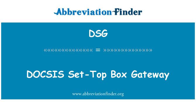 DSG: DOCSIS Set-Top Box Gateway