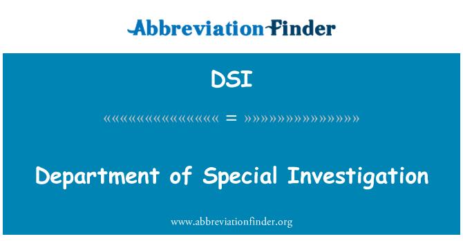 DSI: Department of Special Investigation