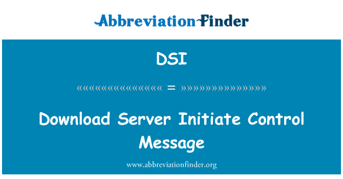 DSI: Download Server Initiate Control Message