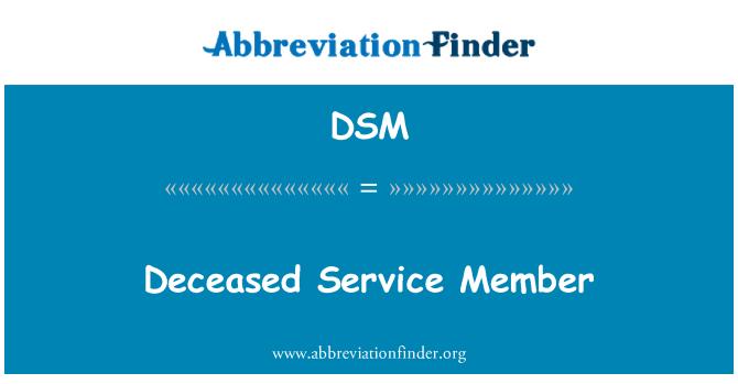 DSM: Deceased Service Member