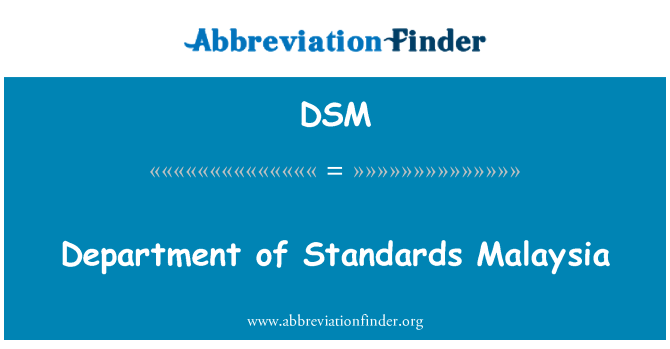 DSM: Department of Standards Malaysia