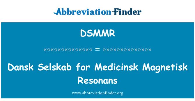 DSMMR: Dansk Selskab for Medicinsk Magnetisk Resonans
