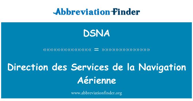 DSNA: Hala tuju Perkhidmatan des de la Aérienne navigasi