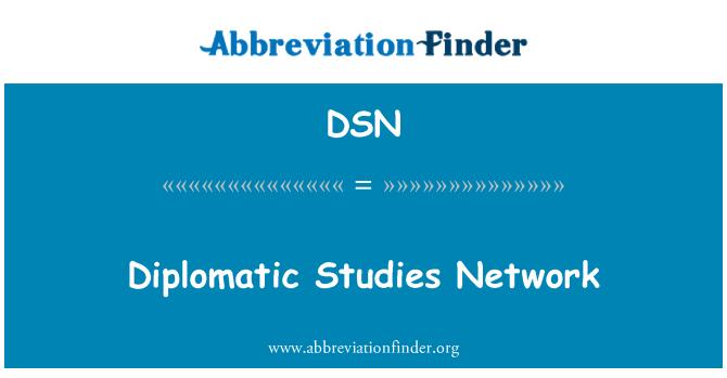 DSN: Diplomatic Studies Network