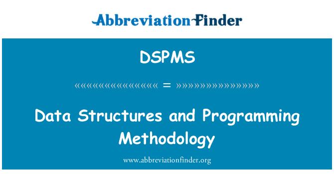 DSPMS: Veri yapıları ve programlama yöntemi