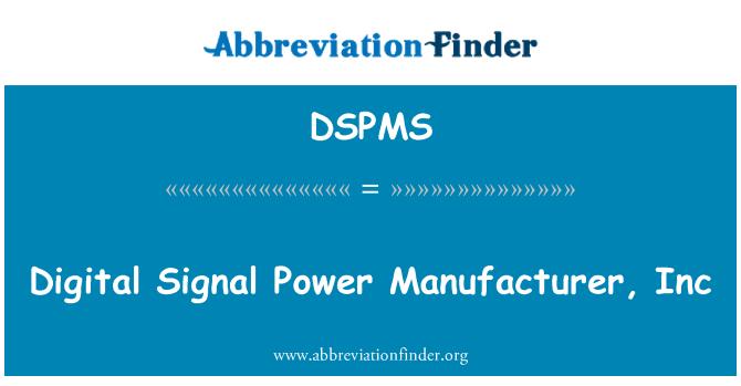 DSPMS: Dijital sinyal güç üreticisi, Inc
