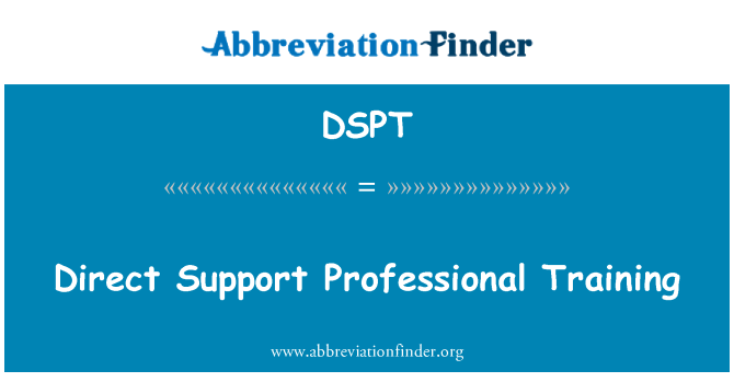 DSPT: Direct Support Professional Training