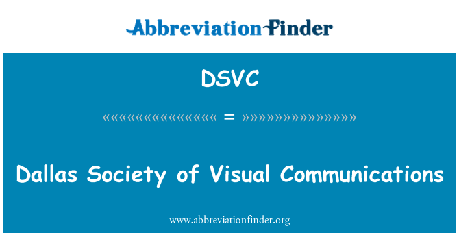 DSVC: Dallas Society of Visual Communications
