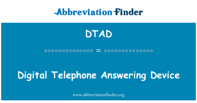 DTAD: Digital Telephone Answering Device