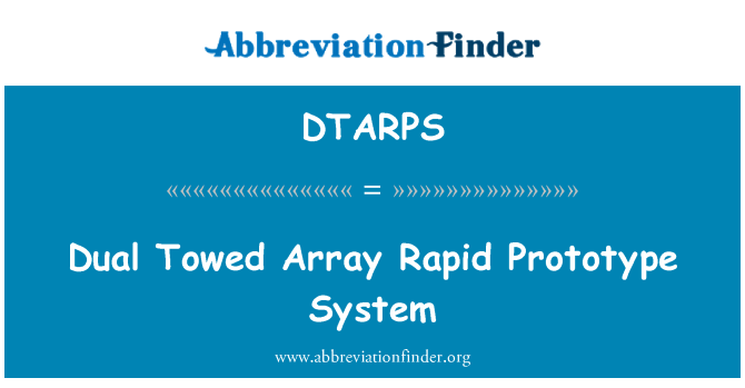 DTARPS: Dual Towed Array Rapid Prototype System