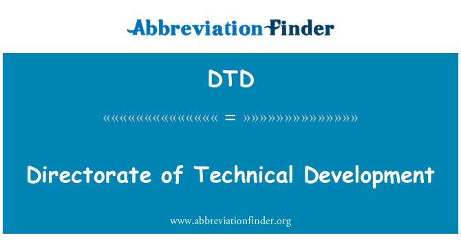 DTD: Directorate of Technical Development