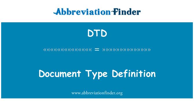 DTD: Document Type Definition