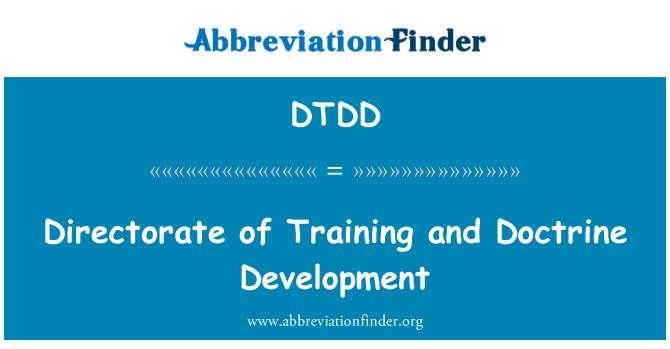 DTDD: Directorate of Training and Doctrine Development