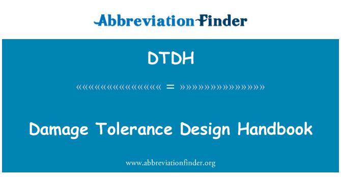 DTDH: Damage Tolerance Design Handbook