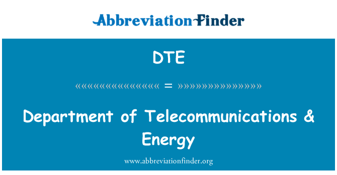 DTE: Department of Telecommunications & Energy