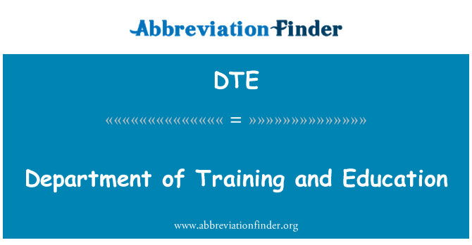 DTE: Department of Training and Education
