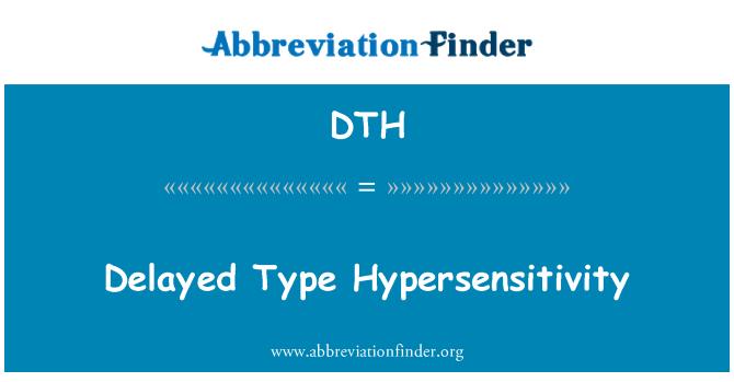 DTH: Delayed Type Hypersensitivity