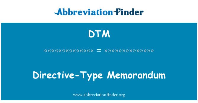 DTM: Directive-Type Memorandum