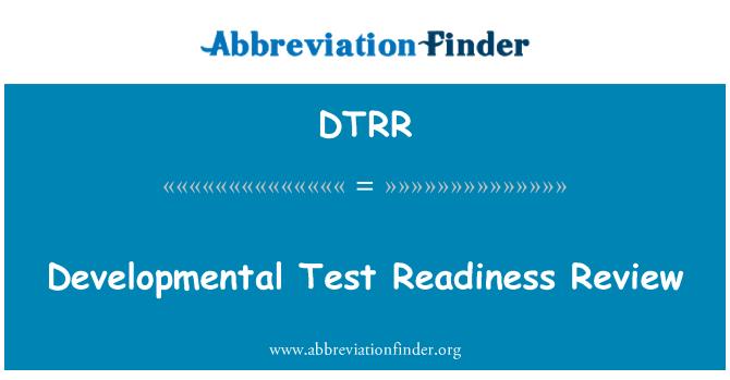 DTRR: Desarrollo Test Readiness Review