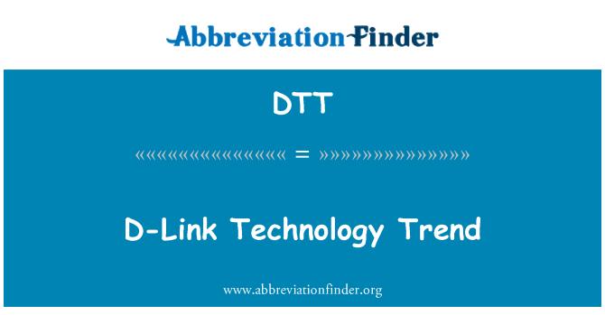 DTT: D-Link Technology Trend