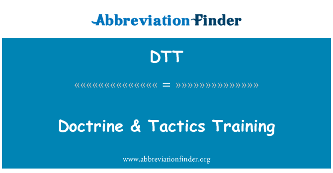DTT: Doctrine & Tactics Training
