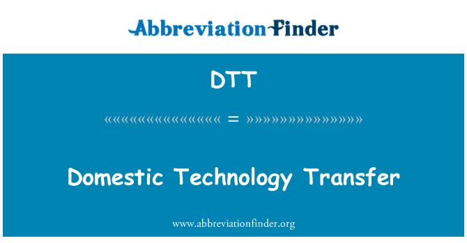 DTT: Domestic Technology Transfer