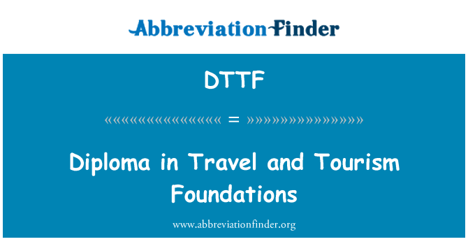 DTTF: Diploma in Travel and Tourism Foundations