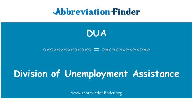 DUA: Division of Unemployment Assistance