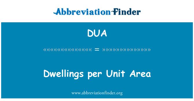 DUA: Dwellings per Unit Area