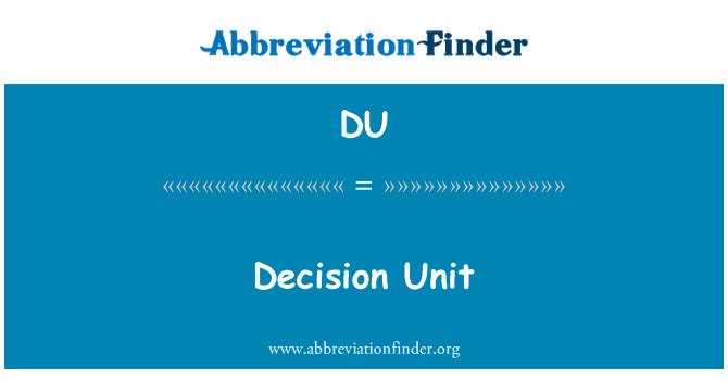 DU: Unidad de decisión