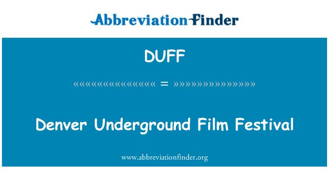 DUFF: डेनवर भूमिगत फिल्म समारोह