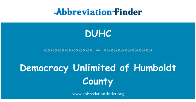 DUHC: Democracy Unlimited of Humboldt County