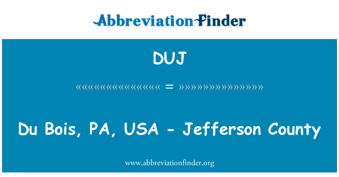 DUJ: Du Bois, PA, USA - Jefferson County