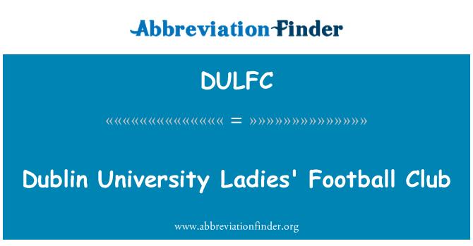 DULFC: Dublin University Ladies' Football Club