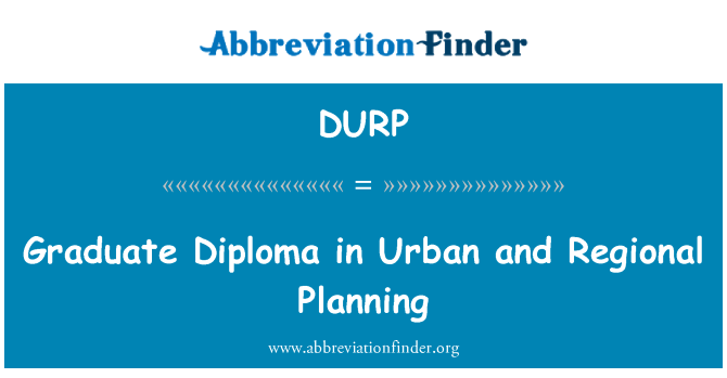 DURP: Graduate Diploma in Urban and Regional Planning