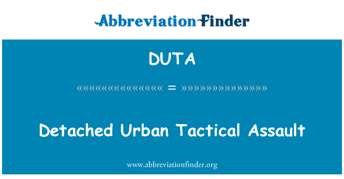 DUTA: Detached Urban Tactical Assault