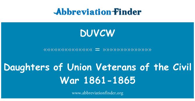 DUVCW: Merched Undeb cyn-filwyr y rhyfel sifil 1861-1865