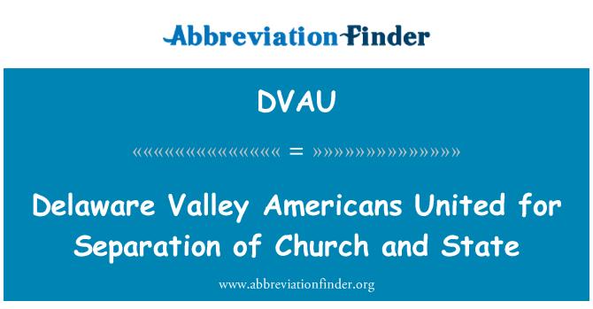 DVAU: Valle de Delaware Americanos Unidos para la separación de iglesia y estado