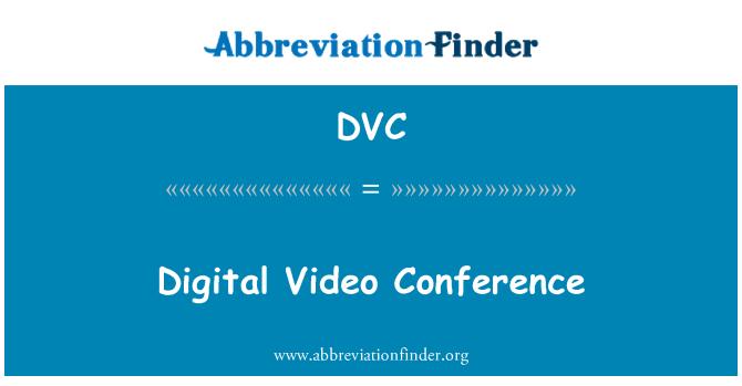 DVC: Digitaalne videokonverentsi